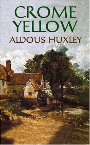 Picture Of Crome Yellow Aldoux Huxley