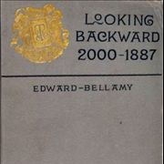 Picture Of Looking Backward By Edward Bellamy