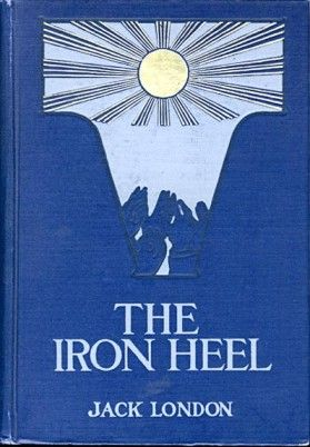 Picture Of The Iron Heel Title Of First Edition